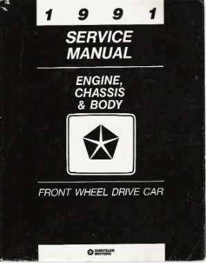 1991 Chrysler Front Wheel Drive Car Service Manual Engine  Chassis & Body