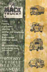 MACK Truck Highway Vehicle Chassis Components Service Manual