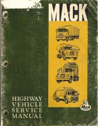 MACK Truck Highway Vehicle Service Manual
