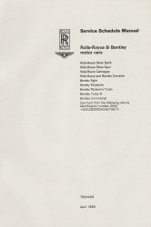1981 - 1999 Rolls Royce Motor Cars Factory Service Schedule Manual