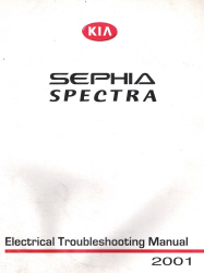 2001 Kia Sephia/Spectra Factory Electrical Troubleshooting Manual