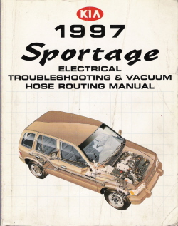 1997 Kia Sportage Electrical Troubleshooting & Vacuum Hose Routing Manual