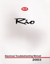 2003 Kia Rio Electrical Troubleshooting Manual