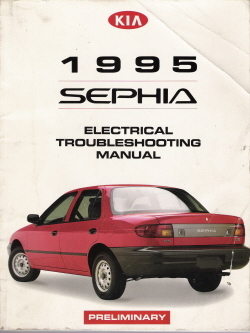 1995 Kia Sephia Factory Electrical Troubleshooting Manual - PRELIMINARY