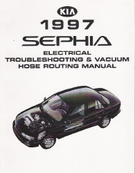 1997 Kia Sephia Factory Electrical Troubleshooting and Vacuum Hose Routing Manual