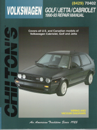 1990 - 1993 Volkswagen Cabriolet, Golf and Jetta Chilton's Total Car Care Manual