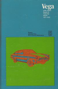 1971 - 1972 Vega Coupe, Sedan, Wagon Chilton's Repair & Tune-Up Guide