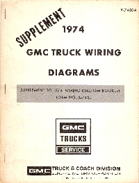 1974 GMC Truck Wiring Diagrams Supplement