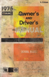 1975 GMC Owner's and Driver's Manual School Buses