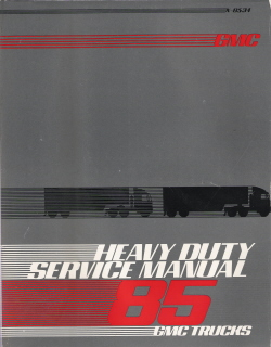 1985 GMC Heavy Duty Trucks Factory Service Manual, Unit Repair Manual and Wiring Diagrams - 3 Volume Set