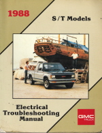 1988 GMC / Chevrloet S/T Truck Models Electrical Troubleshooting Manual