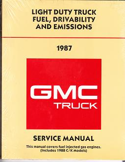 1988 GMC / Chevrolet Light Duty Truck Fuel,  Drivability and Emissions Service Manual - Fuel Injected Gasoline Engines Only, Includes 1988 C/K Models