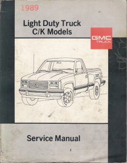 1989 Chevrolet GMC Light Duty Truck Factory Service Manual - C/K Models