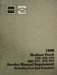 1989 - 1990 Chevrolet, GMC Medium Duty Truck Service Manual Supplement