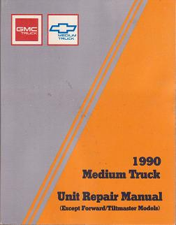 1990 GMC Medium Truck Unit Repair Manual