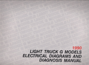 1990 Chevrolet GMC Light Truck G-Models Electrical Diagnosis & Wiring Diagrams