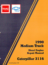 1990 Medium Truck Unit Repair (Cat 3116) Manual