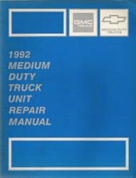 1992 Chevrolet & GMC Medium Duty Truck Factory Unit Repair Manual