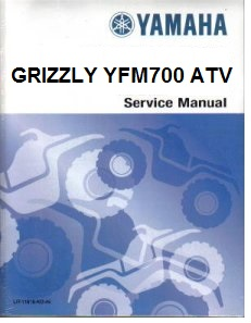 2007 – 2008 Yamaha YFM700 Grizzly Factory Service Repair Manual