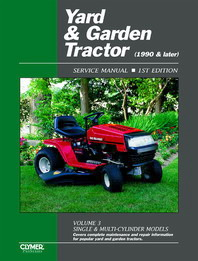 1990 - 2001 Yard & Garden Tractor Clymer Service Manual Vol. 3: Single- and Multi-Cylinder Models