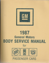 1987 Buick, Oldsmobile, and Cadillac (except Allante) Body Service Manual