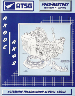 Ford AXODE / AX4S Transaxle Rebuild Manual