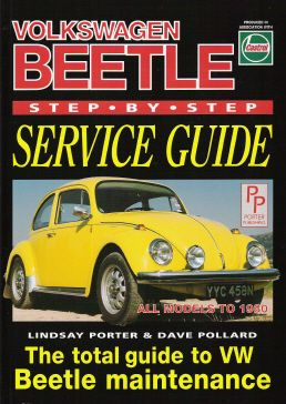 Step-By-Step Service Guide for the Volkswagen Beetle Up to 1980