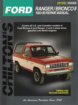 1983 - 1990 Ford Manual: Ranger & Bronco II Chilton's Total Car Care Manual