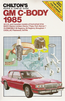 1985 General Motors C-Body Cars, Chilton's Repair & Tune-up Guide