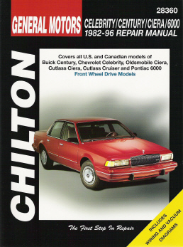 1982 - 1996 Chevy Celebrity, Buick Century, Oldsmobile Ciera & Pontiac 6000 Chilton's Total Car Care Manual