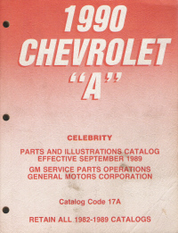 "1990 Chevrolet ""A"" Celebrity Parts and Illustration Catalog"
