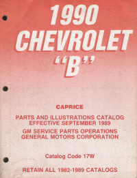 "1990 Chevrolet ""B"" Caprice Parts and Illustrations Catalog"
