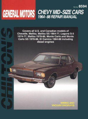 1964 - 1988 Chevrolet Mid-Size Cars Chilton's Total Car Care Manual