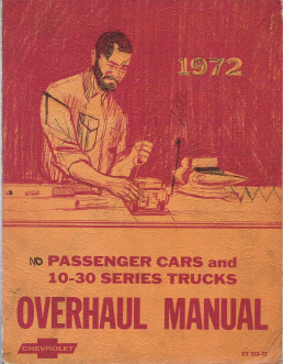 1972 Passenger Cars and 10-30 Series Trucks Overhaul Manual
