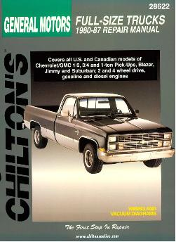 1980 - 1987 1/2, 3/4 & 1 Ton Chevrolet & GMC Pick-Ups, Blazer, Jimmy, Suburban Chilton's Total Car Care Manual
