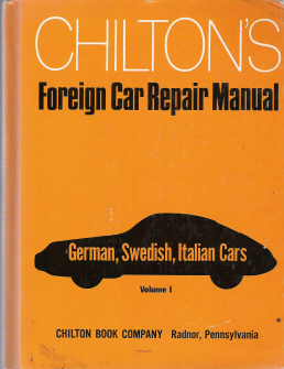 1959 - 1971 Chilton's Foreign Car Repair Manual-  German, Swedish, Italian Cars Edition