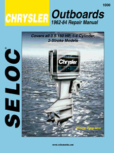 1962 - 1984 Chrysler Outboards, All Engines Seloc Repair Manual