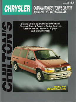 1984 - 1995 Chrysler, Dodge & Plymouth MiniVans Chilton's Total Car Care Manual