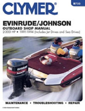 1991 - 1994 Johnson/Evinrude 2-300 hp (Includes Jet Drives & Sea Drive) Outboard Clymer Repair Manual