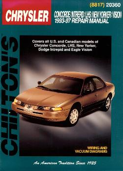 1993 - 1997 Chrysler Concorde, New Yorker, LHS, Dodge Intrepid & Eagle Vision Chilton's Total Car Care Manual