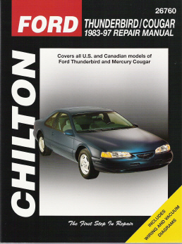 1983 - 1997 Ford Thunderbird & Mercury Cougar Chilton's Total Car Care Manual