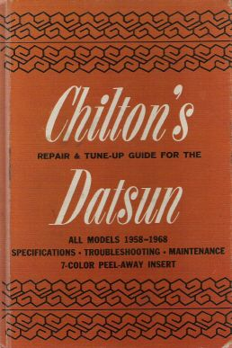 1958 - 1968 Datsun - All Models, Chilton Repair Manual