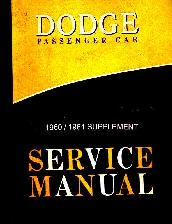 1960 - 1961 Dodge Full Line Body, Chassis & Drivetrain Shop Manual