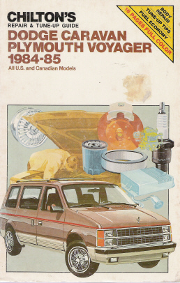 1984 - 1985 Dodge Caravan and Plymouth Voyager, Chilton's Repair Manual
