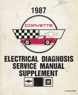 1987 Chevrolet Corvette Factory Electrical Diagnosis Service Manual Supplement