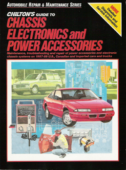 1987 - 1989 Chilton's Guide to Chassis Electronics and Power Accesssories: Domestic & Import Cars & Light Trucks