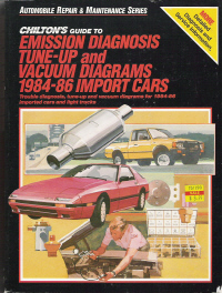 1984 - 1986 Chilton's Guide to Emission Diagnosis, Tune-Up and Vacuum Diagrams- Import Cars