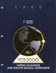 1999 Ford F-800 Factory Wiring Diagrams & Service Manual Supplement
