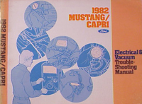 1982 Ford Mustang & Capri Electrical and Vacuum Troubleshooting Manual