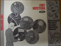 1987 Ford Mustang Electrical and Vacuum Troubleshooting Manual